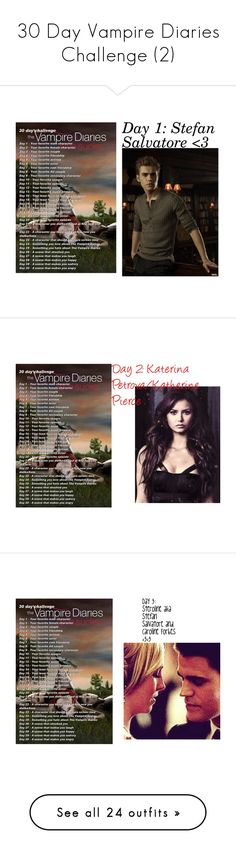 """30 Day Vampire Diaries Challenge (2)"" by adorablequeen ❤ liked on Polyvore featuring Masquerade and Episode"