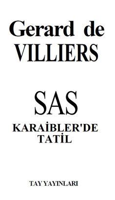 Gerard De Villiers - SAS - Malko - Karaibler'de Tatil