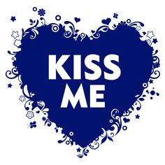 Kiss me. #tagdeskusses #kissingday