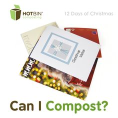 Christmas cards needn't get binned this year, see if you can add them to your HOTBIN as shredded paper. http://www.hotbincomposting.com/blog/it-starts-with-a-card.html | #recycling #comopst #gardening #waste