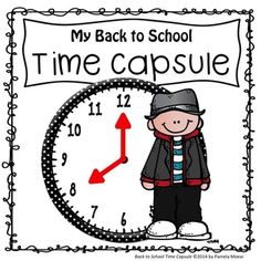 Back to School, Activities, Time Capsule, Creative Writing, Prediction, End of the Year