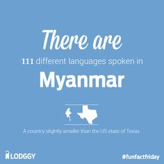 Do You Know? #funfactfriday #languages #myanmar #burma #lodggy