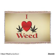 I Heart Weed Throw B
