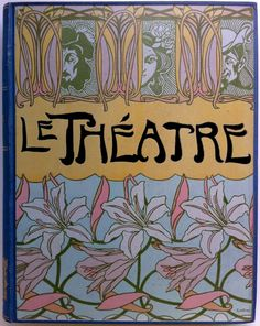 Le Théatre  Revue Bimensurelle illustrée  Paris  Goupil & Cie.  1906 (Janvier-Juin)  binding signed Geo. Feur (Georges de Feure)