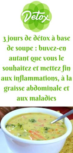 3 days soup-based detox: drink as much as you want and stop the inflammation - . 3 days soup-based detox: drink as much as you want and stop the inflammation - comment perdre du poids - Body Cleanse Drink, Easy Detox Cleanse, Detox Tips, Cleanse Recipes, Healthy Soup Recipes, Detox Drinks, Healthy Cleanse, Diet Detox, Sopa Detox