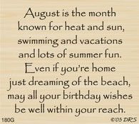 August Birthday Saying - Moden Achrichten Birthday Verses For Cards, Birthday Words, Birthday Card Sayings, Birthday Sentiments, Card Sentiments, Birthday Messages, Happy Birthday Cards, Birthday Quotes, Birthday Greetings