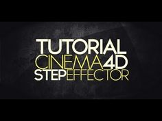 How to Use the Step Effector in Cinema 4D (A Cinema 4D Tutorial) - YouTube