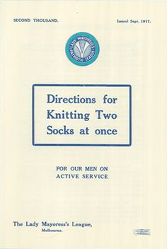 Directions for Knitting two socks at once. Australian Comforts Fund Souvenir Collection, Souvenirs 8, 2/2/1. Australian War Memorial