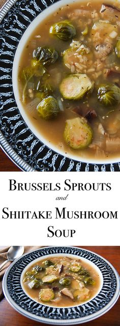 Shiitake mushrooms create a wonderfully rich and flavorful broth for this vegan brussels sprouts soup, which is full of the taste and aroma of Thanksgiving.