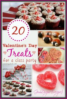 20 Valentine's Day Treats for a Class Party - These goodies are perfect to make ahead and take into school or any Valentine's Day party!
