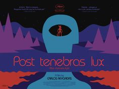 Post Tenebras Lux | Luz Depois das Trevas (2013)