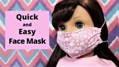 Quick and Easy FACE MASK for American Girl Doll