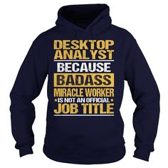 Awesome Tee  ⃝ For Desktop Analyst***How to ? 1. Select color 2. Click the ADD TO CART button 3. Select your Preferred Size Quantity and Color 4. CHECKOUT! If you want more awesome tees, you can use the SEARCH BOX and find your favorite !!Site,Tags