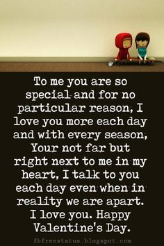 Valentine's Day Quotes : QUOTATION - Image : Quotes Of the day - Description Valentines Day Messages, To me you are so special and for no particular Best Valentine Message, Valentines Day Messages For Him, Valentines Day Love Quotes, Valentine Day Week, Messages For Her, Valentines Day Wishes, Valentine's Day Quotes, Love Quotes For Him, Cute Paragraphs For Him