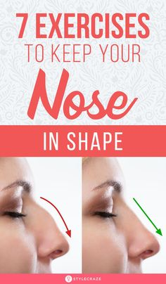 7 Unbelievable Exercises That Will Help Keep Your Nose In Shape - - Sharp nose is a symbol of beauty and it fits in with any make up look too. Nose reshape exercises can help improve the shape! Here are top exercises for nose shape. Fitness Workouts, Easy Workouts, Fitness Tips, Health Fitness, Shape Fitness, Fitness Challenges, Beauty Tips For Glowing Skin, Health And Beauty Tips, Beauty Skin