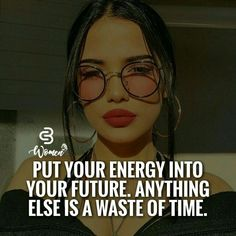 Not wasting time! My energy is being used into my FUTURE❤️ Boss Lady Quotes, Babe Quotes, Girly Quotes, Queen Quotes, Attitude Quotes, Woman Quotes, Quotes To Live By, Over It Quotes, Qoutes