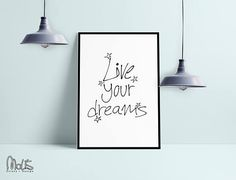 Live your dreams quote  Wall Art Print Instant Download