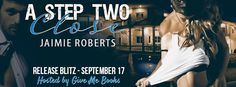 Renee Entress's Blog: [Release Blitz & Giveaway] A Step Two Close by Jai...