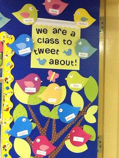 """""""A class to tweet about"""" bulletin board idea--I know I don't teach elementary, but this is so cute!"""