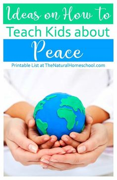 In this post, we will share with you some great ideas on how to teach kids about peace. You can print the list included here.
