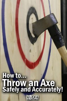 How to Throw an Axe Safely and Practice Your Throwing Skills Emergency Preparedness Kit, Survival Prepping, Survival Skills, Backyard Games, Outdoor Games, Bad Axe, Viking Battle, Knife Throwing, Doomsday Preppers