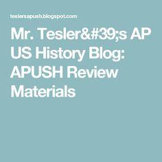 Mr. Tesler's AP US History Blog: APUSH Review Materials