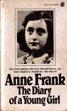 Banned Books Display: Anne Frank: The Diary of a Young Girl by Anne Frank Anne Frank, Books To Read Before You Die, Books Everyone Should Read, I Love Books, Great Books, My Books, Best Books Of All Time, Black Butler Anime, Joker Game