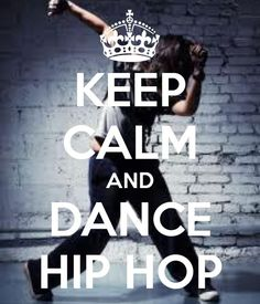 Keep Calm and #Dance #Hip_Hop - A wide range of #dance_classes are offered for children. A really fun option your son or daughter is certain to love is hip hop dance classes.