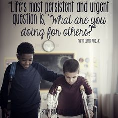 """#Life's most persistent and #urgent #question is, 'What are you doing for others?"" Martin Luther King, Jr. ‪#service #serving #motivational #kindness #‎motivationmonday‬ ‪#‎MLKDay ‬ #PeachtreeCity #Roswell #Suwanee #Atlanta #Georgia #GA #brainbalance #addressthecause #afterschoolprogram"