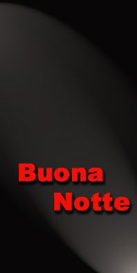 Buona Notte - Good Night - Gute Nacht