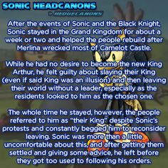 ☆ Sonic Headcanons ☆ — After the events of Sonic and the Black Knight,...