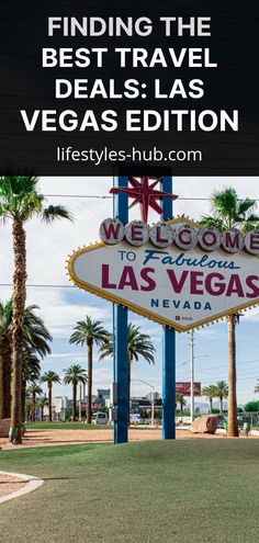 Finding the Best Travel Deals: Las Vegas Edition - Visit Las Vegas, Las Vegas Blvd, Las Vegas Trip, Las Vegas Nevada, Best Las Vegas Deals, Best Travel Deals, Plan Your Trip, Vacation Trips, Cool Places To Visit