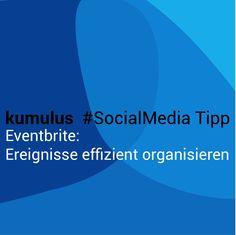 Veranstaltungen mit #Eventbrite organisieren – kumulus #SocialMedia Tipp