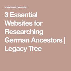 3 Essential Websites for Researching German Ancestors | Legacy Tree
