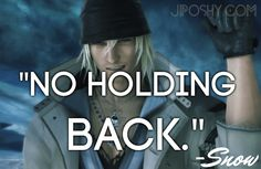 JiPoshy: 10 GREAT FINAL FANTASY XIII QUOTES  #INSPIRATIONAL #SNOW #VIDEOGAMES