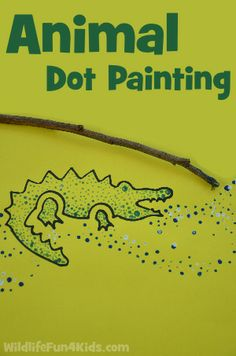 Easy Animal Dot Painting - love that it uses sticks instead of a paintbrush.