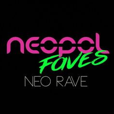 """Check out """"Neopol Faves Neo Rave"""" by neopol on Mixcloud"""