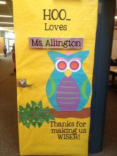 Owl Teacher Appreciation door-vinyl by Up Sign Down Teacher Thank You, Teacher Gifts, School Door Decorations, Owl Classroom, School Gifts, School Craft, School Stuff, Teacher Doors, School Doors