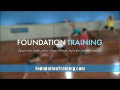 12 min to Perfect Posture: Free Foundation Training videos with Dr. Eric Goodman - YouTube