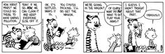 THE DAILY CALVIN: Calvin and Hobbes, September 14, 1988 - Ok, it's settled. Mars it is. ...You finish packing. I'll go get the wagon. ...We're going in the wagon? ...Of course! What did YOU want to do? Flap your arms?