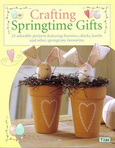 Crafiting Springtime Gifts - Cristina Yuri - Picasa Web Albums...AN ONLINE BOOK, PATTERNS AND INSTRUCTIONS!!. Some really cute projects!!