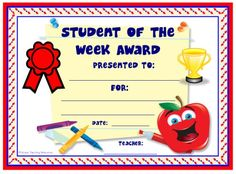 Student of the Week Award:  You can find this printable award (and many other achievement awards and certificates for elementary school teachers) on Unique Teaching Resources.