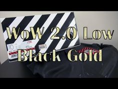 WoW 2.0 Low BlackGold from @sunlightstation - YouTube