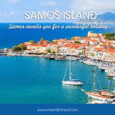 Samos is an island which combines history and tradition with natural beauty....