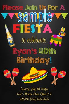 Fiesta Birthday Invitation- Click on the image twice to place orders or follow me on facebook. or email me at the address in BIO.