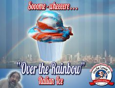 """Yea its raining now, but that just means lots of """"Over the Rainbow"""" italian ice is coming soon!!    #italianice #Brooklyn #rainbow #NYC #unclelouieg #yum #rainbows"""