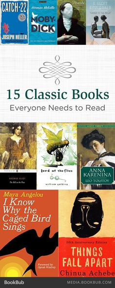 15 books everyone needs to read, including Anna Karenina and Lord of the Flies.