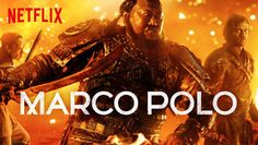 "Check out ""Marco Polo"" on Netflix"