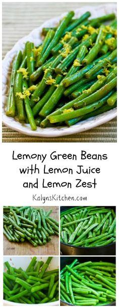 Lemony Green Beans Recipe with Lemon Juice and Lemon Zest [found on KalynsKitchen.com]