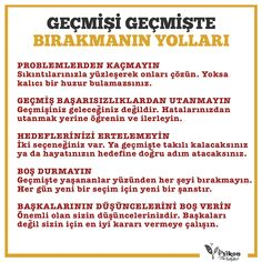 GEÇMİŞİ GEÇMİŞTE BIRAKMANIN YOLLARI www.psikonterapi.com #psikoloji #psikolojikdanışmanlık #psikolojikdestek #psikolojikyardım #psikon #psikonterapi #terapi #mutluolmak #mutluyaşam #UNUTMAK Positive Life, Positive Thoughts, Self Development, Personal Development, Good Notes, Self Improvement, Inspire Me, Feel Good, Quotations